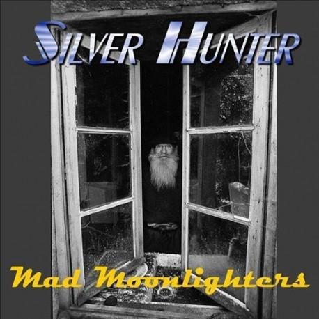 Silver Hunter - Mad moonlighters