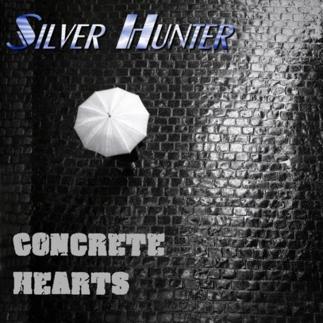 Silver Hunter - Concrete dreams