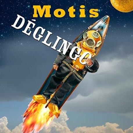 MOTIS - Deglingo