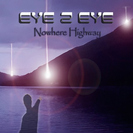 EYE TO EYE - Nowhere highway