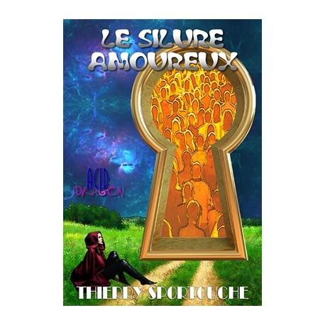 Thierry Sportouche - Le silure amoureux (livre)